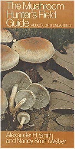 The Mushroom Hunter's Field Guide (Mushroom Field Guides