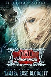 Death Incarnate (#9): A Dark Dystopian Paranormal Romance (The Death Series)