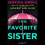 The Favorite Sister | Jessica Knoll