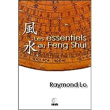 Les essentiels du Feng Shui: Guide pratique sur le Feng Shui (French Edition)