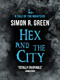Hex and the City by Simon R. Green front cover