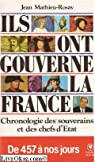 Ils ont gouverné la France par Mathieu-Rosay