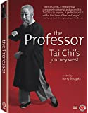 The Professor: Tai Chi's Journey West