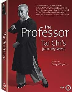 The Professor: Tai Chi's Journey West