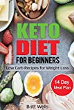 Keto Diet for Beginners: Low Carb Recipes for