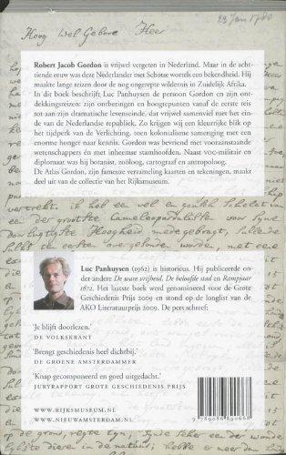Een Nederlander in de wildernis : de ontdekkingsreizen van Robert Jacob Gordon (1743-1795) in Zuid-Afrika