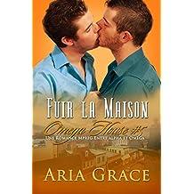 Fuir la maison: M/M Non Shifter MPreg Romance (Omega House t. 5) (French Edition)