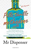 Pills, Thrills and Methadone Spills: The Adventures of a Community Pharmacist