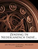 img - for Zending In Nederlandsch Indi ... (Dutch Edition) book / textbook / text book