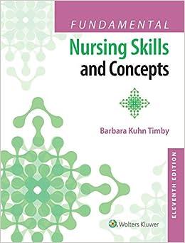Fundamental Nursing Skills And Concepts 9781496327628 Medicine Health Science Books Amazon Com
