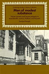Men of Modest Substance: House Owners and House Property in Seventeenth-Century Ankara and Kayseri