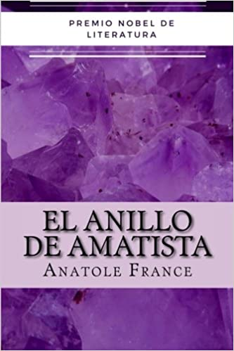 El Anillo de Amatista (Spanish Edition)