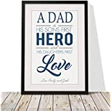 Personalised Dad Sons First Hero Daughters First Love Quote FRAMED 12x10 Print With Mount Perfect Fathers Day Gift BLUE by fourleafcloverprint