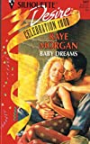 Baby Dreams, Raye Morgan, 0373759975