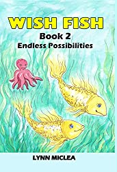 Wish Fish 2: Endless Possibilities