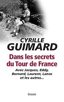 Dans les secrets du Tour de France par Guimard