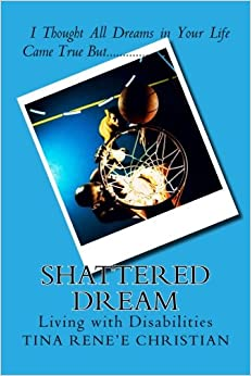Book Shattered Dream: Living with Disabilities