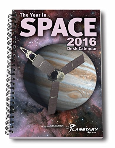 The Year in Space 2016 Desk Calendar, Spiral Bound 6'' x 9'', 136 pp, 53 Weekly Astronomy and Space Exploration Images, Moon Phases, Space History, Sky Events - Intro by Bill Nye, Planetary Society CEO by Starry Messenger Press
