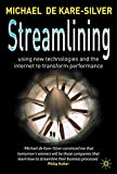 img - for Streamlining: Using New Technologies and the Internet to Transform Performance book / textbook / text book