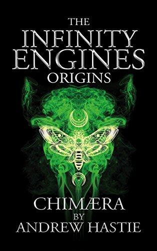 Chimaera (Infinity Engines: Origins Book 1) (Infinity Engine)