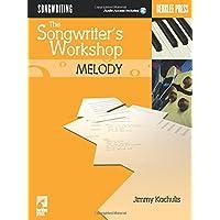 The Songwriter's Workshop: Melody (Berklee Press)