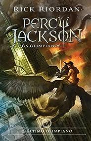 O último olimpiano (Percy Jackson e os Olimpianos Livro 5)