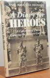A Diary for Heroes, Anne M. Dreistadt, 0533096901
