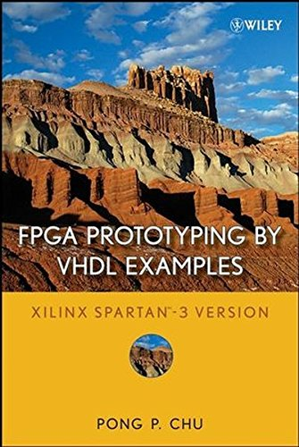 FPGA Prototyping by VHDL Examples: Xilinx Spartan-3 Version by Wiley-Interscience