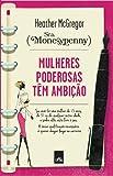 img - for Mulheres Poderosas Tem Ambicao (Em Portugues do Brasil) book / textbook / text book