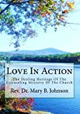 Love in Action, Mary Johnson, 148206121X