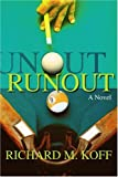 Runout, Richard Koff, 0595271901