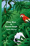 Polar Bear in Parrot Jungle, Charles Petterson, 1470014289