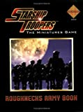 The Roughnecks Army Book (Starship Troopers)
