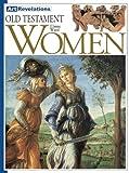 Old Testament Women, Elaine M. Ward, 159270011X