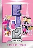 EJ12 Girl Hero 13: Fashion Fraud