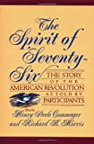 The Spirit Of Seventy-six: The Story Of The American Revolution As Told By Participants