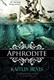 Aphrodite: The Daughters of Zeus, Book 4