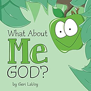 What About Me God? Audiobook