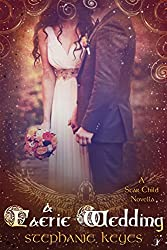 A Faerie Wedding (A Star Child Companion Novella 4.5)