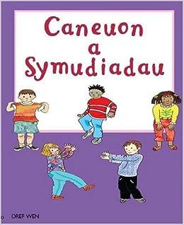 Caneuon a Symudiadau
