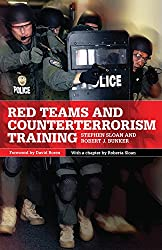 Red Teams and Counterterrorism (International and Security Affairs)