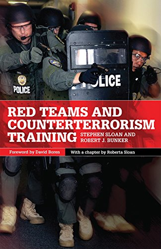 Red Teams and Counterterrorism Training (International and Security Affairs Series)