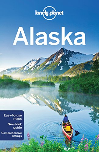 Lonely Planet Alaska  Travel Guide