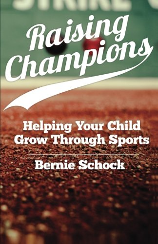 Raising Champions: Helping Your Child Grow Through Sports