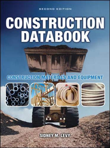 Construction Databook: Construction Materials and Equipment: Construction Materials and Equipment