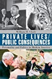 Private Lives/Public Consequences, William H. Chafe, 067401877X