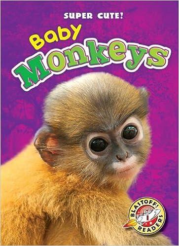 Baby Monkeys Blastoff Readers Super Cute Blastoff Readers