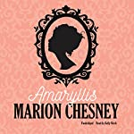 Amaryllis: Regency Love |  M. C. Beaton writing as Marion Chesney