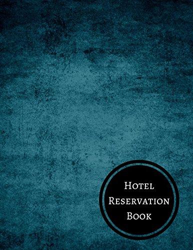 Books Pads Forms (Hotel Reservation Book: Hotel Reservation Log)
