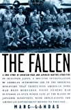 img - for The Fallen: A True Story of American POWs and Japanese Wartime Atrocities by Marc Landas (2004-07-02) book / textbook / text book